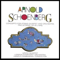 London Symphony Orchestra / Lenox Quartet | Schoenberg: Concerto for String Quartet and Orchestra