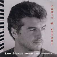 Leo Blanco | Roots & Effect