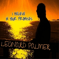 Leonard Palmer | I Believe in Your Promises