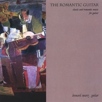Leonard Swarz | The Romantic Guitar