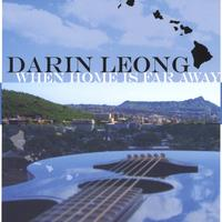 Darin Leong | When Home Is Far Away