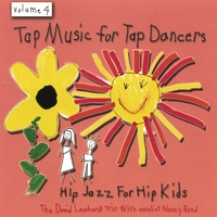 David Leonhardt | Tap Music For Tap Dancers Vol. 4 Hip Jazz For Hip Kids