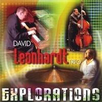 David Leonhardt Trio | Explorations