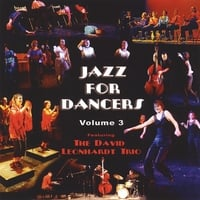 David Leonhardt Trio | Jazz For Dancers, Vol. 3
