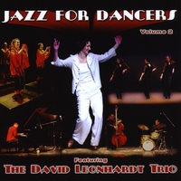 David Leonhardt Trio | Jazz For Dancers, Vol. 2