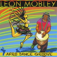 Leon Mobley | Afro Dance Groove