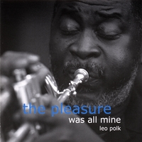 Leo Polk | The Pleasure Was All Mine