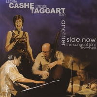 Leora Cashe & The Ross Taggart Trio | Another Side Now