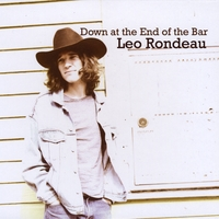 Leo Rondeau | Down at the End of the Bar