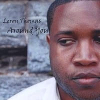 Leron Thomas | Around You - EP