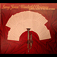 Leroy Jones | Wonderful Christmas - A Brass Salute To The King Of Kings