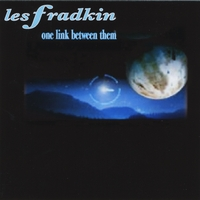 Les Fradkin | One Link Between Them