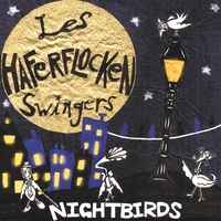 Les Haferflocken Swingers | Night Birds