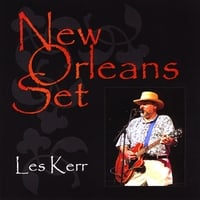 Les Kerr | New Orleans Set
