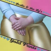 Leslie & the LY's | Gold Pants