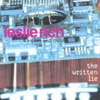 Leslie Rich and The Rocket Soul Choir | The Written Lie
