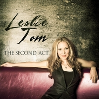 Leslie Tom | The Second Act