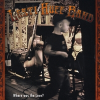 Lesti Huff Band | Where was the Love?