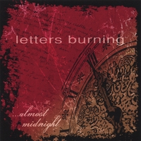 Letters Burning | Almost Midnight
