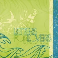 Letters For Lovers | Whispers On The Wind