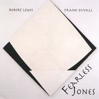 Robert Lewis/Frank Duvall | Fearless Jones