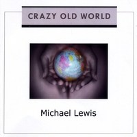Michael Lewis | Crazy Old World