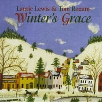 Laurie Lewis & Tom Rozum | Winter's Grace: Laurie Lewis & Tom Rozum