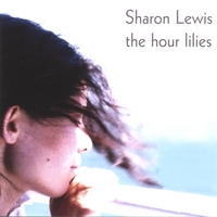 Sharon Lewis | The Hour Lilies