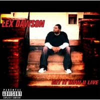 Lex Dawson | Get It How U Live