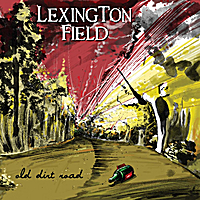 Lexington Field | Old Dirt Road