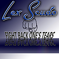 Lex Scudo | Fight Back One's Tears