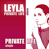Leyla | Private Life