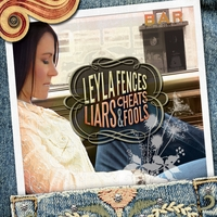 Leyla Fences | Liars, Cheats & Fools