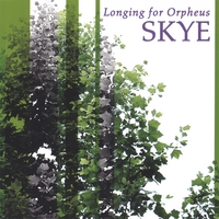 Longing for Orpheus | Skye