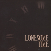 Long Gone Lonesome Boys | Lonesome Time