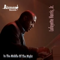 Lafayette Harris, Jr. | In The Middle Of The Night