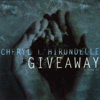 Cheryl L'Hirondelle | Giveaway - 5 song - EP
