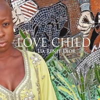Lia Renee Dior | Love Child With Instrumentation