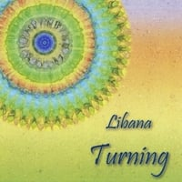Libana | Turning: Songs of Earth Reverence and Peace