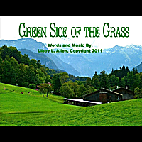 Libby L. Allen | Green Side of the Grass