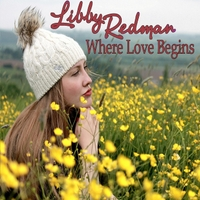 Libby Redman | Where Love Begins