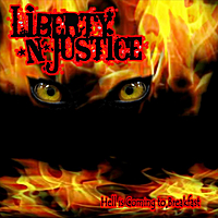 Liberty N' Justice | Hell Is Coming to Breakfast