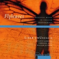 Liber unUsualis | Flyleaves: Medieval Music in English Manuscripts