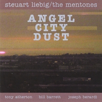 Steuart Liebig/the Mentones | Angel City Dust