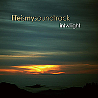 Life Is My Soundtrack | In Twilight