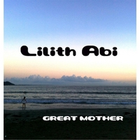 Lilith Abi | Great Mother