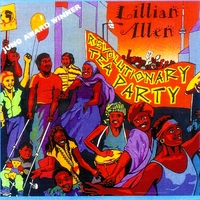 Lillian Allen | Revolutionary Tea Party
