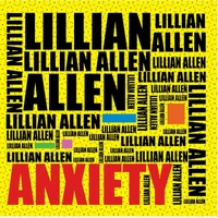 Lillian Allen | Anxiety