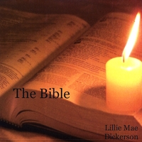 Lillie Mae Dickerson | The Bible