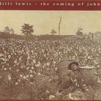Lilli Lewis | The Coming of John